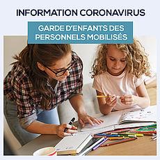 Lire la suite : Coronavirus Covid-19 : dispositif de garde d'enfants des personnels mobilisés sur la gestion de la crise